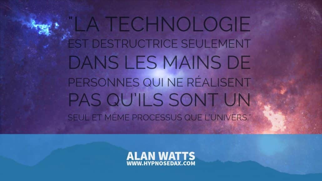 alan watts technologie
